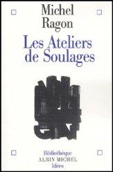 Dernières parutions dans Bibliothèque Idées, Les ateliers de Soulages