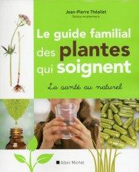 Souvent acheté avec La maladie hémorroïdaire en questions, le Le guide familial des plantes qui soignent