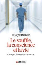 Souvent acheté avec Clairs-obscurs en milieu hospitalier, le Le souffle, la conscience et la vie