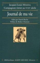 Dernières parutions sur Verre - Vitrail, Le journal de ma vie