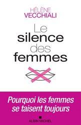 Dernières parutions sur Psychopathologie de l'adulte, Le Silence des femmes