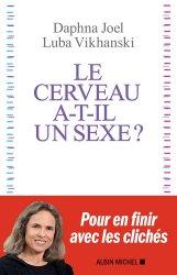 Dernières parutions sur Cerveau - Mémoire, Le cerveau a-t-il un sexe ?
