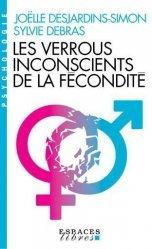 Dernières parutions sur Conception - Adoption, Les Verrous inconscients de la fécondité