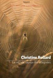 Dernières parutions sur Entomologie, Le monde soyeux des araignées