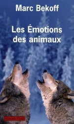 Souvent acheté avec Évolution et modification du comportement L'inné et l'acquis, le Les émotions des animaux