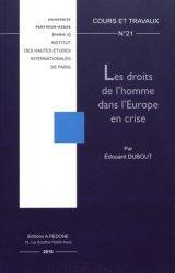 Dernières parutions dans Cours et travaux, Les droits de l'homme dans l'Europe en crise