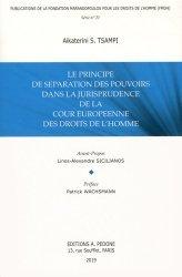 Dernières parutions sur Europe et droits de l'homme, Le principe de séparation des pouvoirs dans la jurisprudence de la Cour européenne des droits de l'Homme