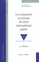 Dernières parutions sur Droit des transports, Les transports au prisme du droit international public