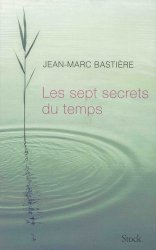 Dernières parutions dans Essais - Documents, Les sept secrets du temps