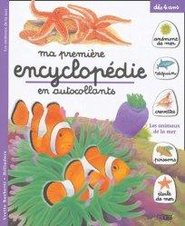 Dernières parutions dans Ma première encyclopédie en autocollants, Les animaux de la mer