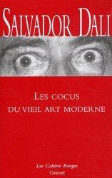 Dernières parutions dans Les cahiers rouges, Les cocus du vieil art moderne