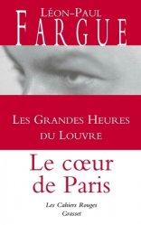 Dernières parutions dans Les cahiers rouges, Les grandes heures du Louvre