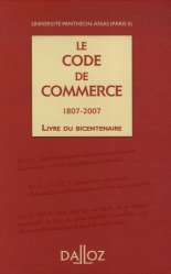 Dernières parutions sur Codes des affaires, Le Code de commerce. Livre du bicentenaire 1807-2007