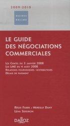 Dernières parutions dans Guides Dalloz, Le guide des négociations commerciales 2009-2010. 2e édition