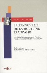 Dernières parutions dans Méthodes du droit, Le renouveau de la doctrine française. Les grands auteurs de la pensée juridique au tournant du XXe siècle