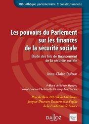 Dernières parutions dans Bibliothèque parlementaire et constitutionnelle, Les pouvoirs du Parlement sur les finances de la sécurité sociale