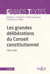 Dernières parutions sur Conseil constitutionnel, Les grandes délibérations du Conseil constitutionnel (1958-1986). 2e édition