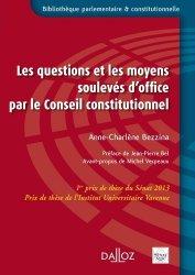 Dernières parutions dans Bibliothèque parlementaire et constitutionnelle, Les questions et les moyens soulevés d'office par le Conseil constitutionnel