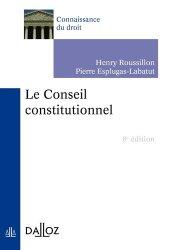 Dernières parutions sur Conseil constitutionnel, Le Conseil constitutionnel. 8e édition