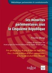 Dernières parutions dans Bibliothèque parlementaire et constitutionnelle, Les minorités parlementaires sous la Cinquième République