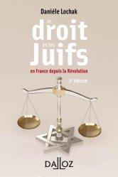 Dernières parutions dans A Savoir, Le droit et les juifs. En France depuis la Révolution, 2e édition