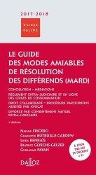 Nouvelle édition Le guide des modes amiables de résolution des différends. Edition 2017-2018