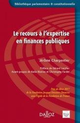 Dernières parutions dans Bibliothèque parlementaire et constitutionnelle, Le recours à l'expertise en finances publiques