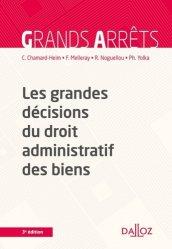 Dernières parutions dans Grands arrêts, Les grandes décisions du droit administratif des biens. 3e édition
