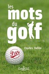 Dernières parutions sur Golf, Les mots du golf