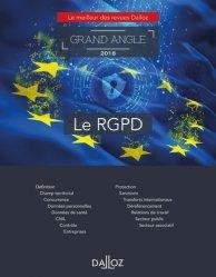Dernières parutions dans Dalloz Grand angle, Le RGPD. Edition 2018