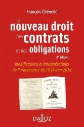 Nouvelle édition Le nouveau droit des contrats et des obligations. 2e édition