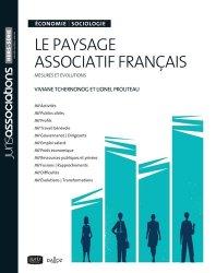Dernières parutions dans Hors-série Juris, Le paysage associatif français - Economie / Sociologie. Mesures et évolutions, 3e édition