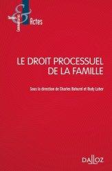 Dernières parutions sur Famille, Le droit processuel de la famille