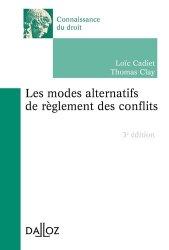 Dernières parutions sur Méthodes de travail, Les modes alternatifs de règlement des conflits. 3e édition