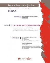 Dernières parutions sur Revues de droit et justice, Les Cahiers de la Justice N° 3/2019 : La cause environnementale