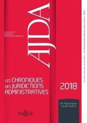 Dernières parutions dans Les Panoramas des revues Dalloz, Les chroniques des juridictions administratives 2018 de l'AJDA