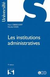 Dernières parutions sur Droit administratif général, Les institutions administratives. 9e édition