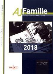 Dernières parutions dans Les Panoramas des revues Dalloz, Les grands dossiers 2018 de l'AJ Famille