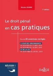 Dernières parutions sur Autres ouvrages de droit pénal, Le droit pénal en cas pratiques. 3e édition