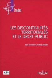 Dernières parutions dans Thèmes et commentaires, Les discontinuités territoriales et le droit public