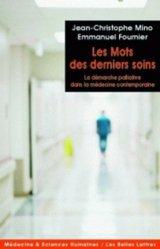 Dernières parutions dans Médecine et sciences humaines, Les mots des derniers soins
