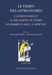 Dernières parutions sur Astronomes et astrophysiciens, Le temps des astronomes