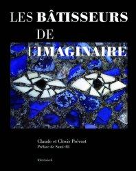 Dernières parutions sur Art gothique, Les bâtisseurs de l'imaginaire