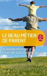 Dernières parutions dans Parents et enfants, Le beau Métier de parent