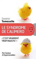 Dernières parutions dans Psychologie et Développement personnel, Le Syndrome de Calimero