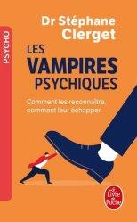 Dernières parutions dans Psychologie et Développement personnel, Les vampires psychiques