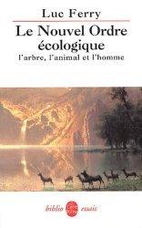 Dernières parutions dans Le Livre de Poche Biblio, Le Nouvel Ordre écologique
