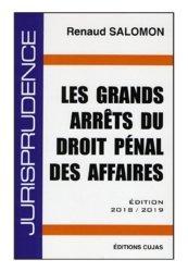Dernières parutions sur Droit pénal des affaires, Les grands arrêts du droit pénal des affaires