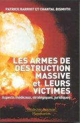 Dernières parutions sur Médecine des risques et des conflits, Les armes de destruction massives et leurs victimes