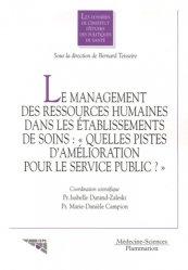 Dernières parutions dans Les dossiers de l'IEPS, Le management des ressources humaines dans les établissements de soins :